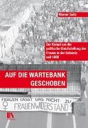 Cover-Bild zu Auf die Wartebank geschoben von Seitz, Werner