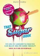 Cover-Bild zu Voll verzuckert - That Sugar Book von Gameau, Damon