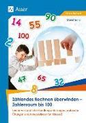 Cover-Bild zu Zählendes Rechnen überwinden - Zahlenraum bis 100 von Sinner, Daniel