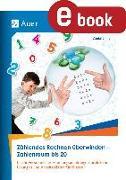 Cover-Bild zu Zählendes Rechnen überwinden - Zahlenraum bis 20 (eBook) von Sinner, Daniel