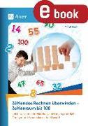 Cover-Bild zu Zählendes Rechnen überwinden - Zahlenraum bis 100 (eBook) von Sinner, Daniel