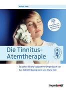 Cover-Bild zu Die Tinnitus-Atemtherapie von Holl, Maria