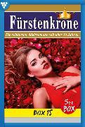 Cover-Bild zu Fürstenkrone Box 15 - Adelsroman (eBook) von Bodmann, Anne