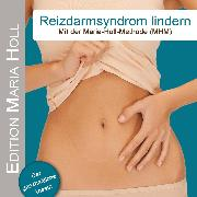 Cover-Bild zu Reizdarmsyndrom lindern (Audio Download) von Holl, Maria