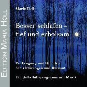 Cover-Bild zu Besser schlafen - tief und erholsam (Audio Download) von Holl, Maria
