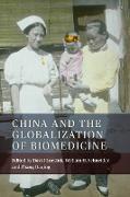 Cover-Bild zu China and the Globalization of Biomedicine (eBook) von Luesink, David (Hrsg.)