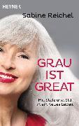 Cover-Bild zu Grau ist great (eBook) von Reichel, Sabine