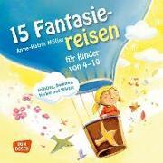 Cover-Bild zu 15 Fantasiereisen für Kinder von 4-10 von Müller, Anne-Katrin
