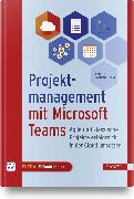 Cover-Bild zu Projektmanagement mit Microsoft Teams von Hauenherm, Eckhard