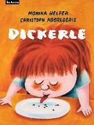 Cover-Bild zu Dickerle von Helfer, Monika