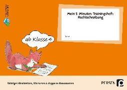 Cover-Bild zu Mein 5-Min-Trainingsheft: Rechtschreibung 1, Kl. 4 von Hohmann, Karin