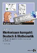 Cover-Bild zu Merkwissen kompakt: Deutsch & Mathematik (eBook) von Hohmann, Karin