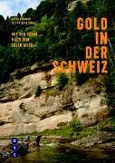 Cover-Bild zu Gold in der Schweiz von Pfander, Peter