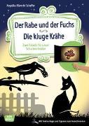 Cover-Bild zu Der Rabe und der Fuchs. Die kluge Krähe von Albrecht-Schaffer, Angelika