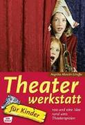 Cover-Bild zu Theaterwerkstatt für Kinder von Albrecht-Schaffer, Angelika