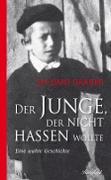 Cover-Bild zu Der Junge der nicht hassen wollte (eBook) von Graber, Shlomo