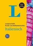 Cover-Bild zu Langenscheidt Grund- und Aufbauwortschatz Italienisch - Buch mit Bonus-Audiomaterial von Langenscheidt, Redaktion (Hrsg.)