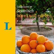 Cover-Bild zu Langenscheidt Spanisch hören und erleben (Audio Download) von Graf-Riemann, Elisabeth