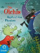 Cover-Bild zu Die Olchis. Jagd auf das Phantom (eBook) von Dietl, Erhard
