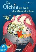 Cover-Bild zu Die Olchis im Land der Riesenkraken (eBook) von Dietl, Erhard