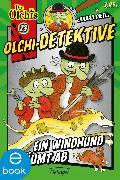 Cover-Bild zu Olchi-Detektive. Ein Windhund räumt ab (eBook) von Dietl, Erhard
