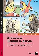 Cover-Bild zu Stationenlernen Deutsch 6. Klasse von Heidemann, Tim