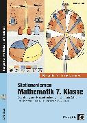 Cover-Bild zu Stationenlernen Mathematik 7. Klasse von Röser, Thomas