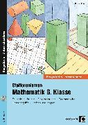Cover-Bild zu Stationenlernen Mathematik 6. Klasse von Röser, Thomas