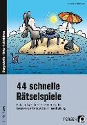 Cover-Bild zu 44 schnelle Rätselspiele von Volk, Lisa Katharina