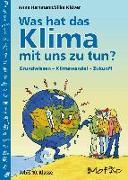 Cover-Bild zu Was hat das Klima mit uns zu tun? von Hartmann, Anne