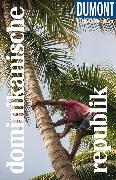 Cover-Bild zu DuMont Reise-Taschenbuch Reiseführer Dominikanische Republik von Lichterbeck, Philipp