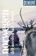 Cover-Bild zu DuMont Reise-Taschenbuch Reiseführer Norwegen - Der Norden