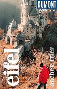 Cover-Bild zu DuMont Reise-Taschenbuch Reiseführer Eifel, Aachen, Trier von Juling, Petra