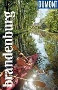 Cover-Bild zu DuMont Reise-Taschenbuch Reiseführer Brandenburg von Wiebrecht, Ulrike