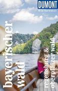Cover-Bild zu DuMont Reise-Taschenbuch Bayerischer Wald Regensburg Oberpfälzer Wald von Schetar, Daniela