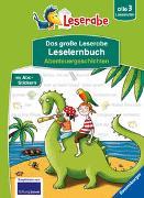 Cover-Bild zu Das große Leserabe Leselernbuch: Abenteuergeschichten - Leserabe ab der 1. Klasse - Erstlesebuch für Kinder ab 5 Jahren von Uebe, Ingrid