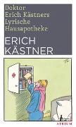 Cover-Bild zu Doktor Erich Kästners Lyrische Hausapotheke von Kästner, Erich