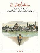 Cover-Bild zu Als ich ein kleiner Junge war (eBook) von Kästner, Erich