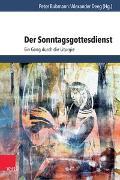 Cover-Bild zu Der Sonntagsgottesdienst von Haberer, Johanna (Beitr.)
