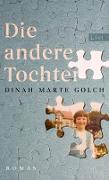 Cover-Bild zu Die andere Tochter (eBook) von Golch, Dinah Marte