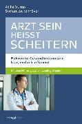Cover-Bild zu Arzt sein heißt scheitern (eBook) von Jockenhövel, Stefan