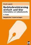 Cover-Bild zu Rechtschreibtraining einfach und klar - 3. Klasse von Lassert, Ursula