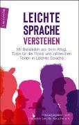 Cover-Bild zu LEICHTE SPRACHE verstehen von Netzwerk Leichte Sprache (Hrsg.)