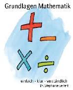 Cover-Bild zu Grundlagen Mathematik (eBook) von Seifert, Dr. Stephanie