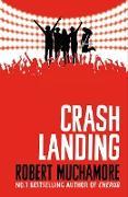 Cover-Bild zu Crash Landing (eBook) von Muchamore, Robert
