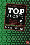Cover-Bild zu Top Secret. Die Entführung von Muchamore, Robert