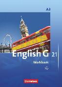 Cover-Bild zu English G 21, Ausgabe A, Band 3: 7. Schuljahr, Workbook mit Audios online von Seidl, Jennifer