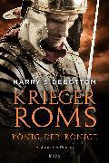Cover-Bild zu Krieger Roms - König der Könige (eBook) von Sidebottom, Harry