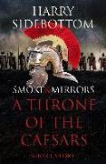 Cover-Bild zu Smoke & Mirrors (A Short Story): A Throne of the Caesars Story (eBook) von Sidebottom, Harry