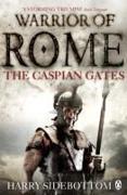 Cover-Bild zu Warrior of Rome IV: The Caspian Gates von Sidebottom, Harry